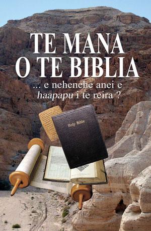 Te mana o te Bibilia...e nehenehe anei e haapapu i te reira ?