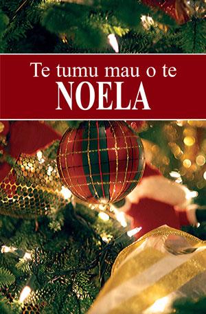 Te tumu mau o te Noela